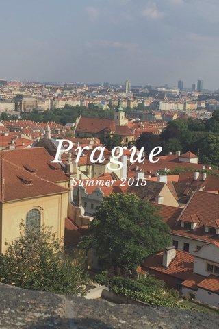 Prague Summer 2015