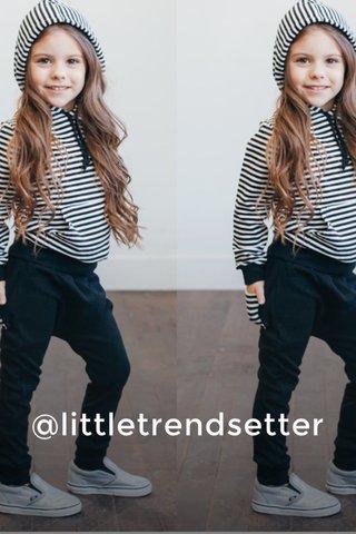 @littletrendsetter