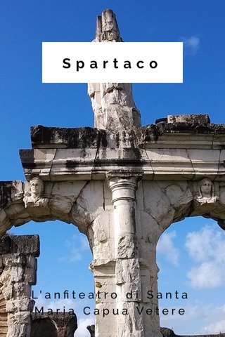 Spartaco L'anfiteatro di Santa Maria Capua Vetere