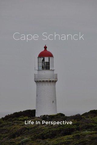 Cape Schanck Life In Perspective
