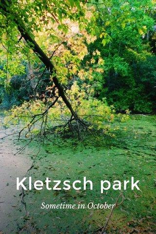 Kletzsch park Sometime in October