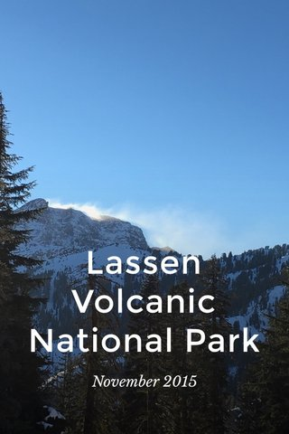 Lassen Volcanic National Park November 2015