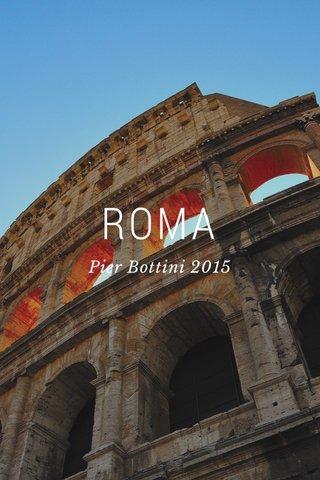 ROMA Pier Bottini 2015
