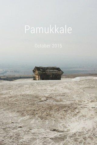 Pamukkale October 2015