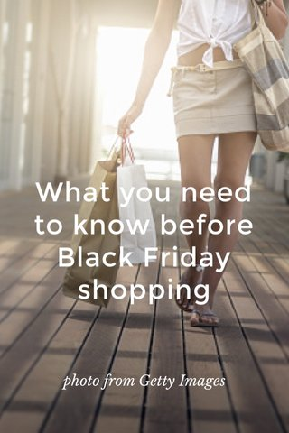 What you need to know before Black Friday shopping photo from Getty Images