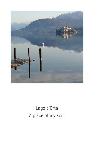 Lago d'Orta A place of my soul