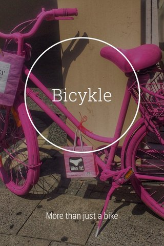 Bicykle More than just a bike