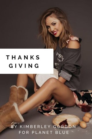 THANKS GIVING BY KIMBERLEY GORDON FOR PLANET BLUE