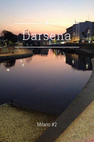Darsena Milano #2