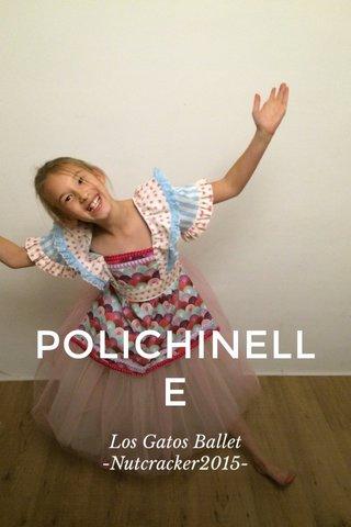 POLICHINELLE Los Gatos Ballet -Nutcracker2015-