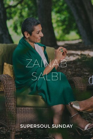 ZAINAB SALBI SUPERSOUL SUNDAY