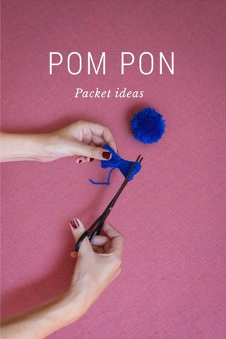 POM PON Packet ideas