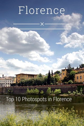 Florence Top 10 Photospots in Florence