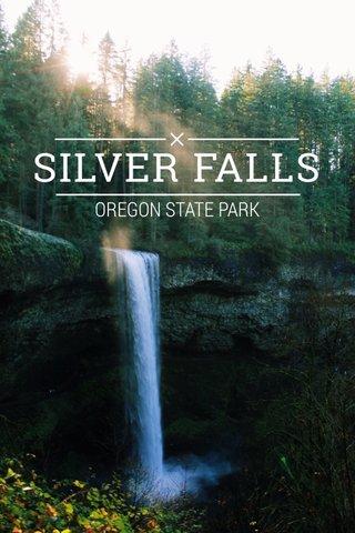 SILVER FALLS OREGON STATE PARK