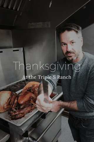 Thanksgiving At the Triple S Ranch