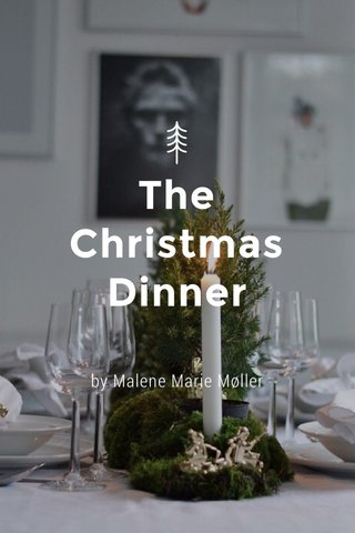 The Christmas Dinner by Malene Marie Møller