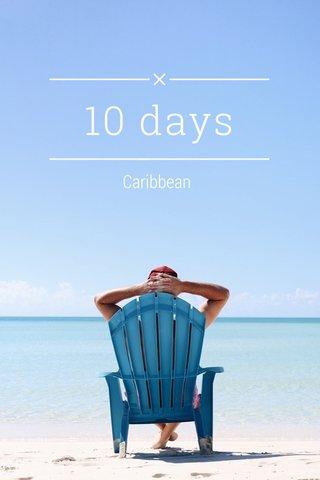 10 days Caribbean