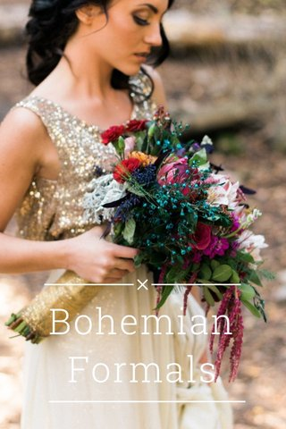 Bohemian Formals
