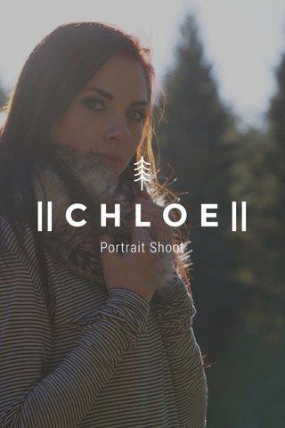    C H L O E    Portrait Shoot