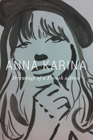 ANNA KARINA Drawings of a French actress