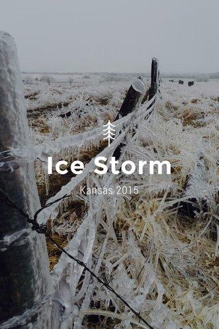 Ice Storm Kansas 2015