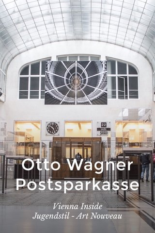 Otto Wagner Postsparkasse Vienna Inside Jugendstil - Art Nouveau