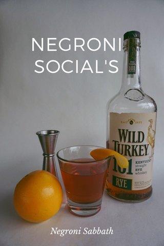 NEGRONI SOCIAL'S Negroni Sabbath
