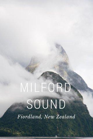 MILFORD SOUND Fiordland, New Zealand