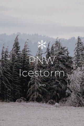 PNW Icestorm 2015
