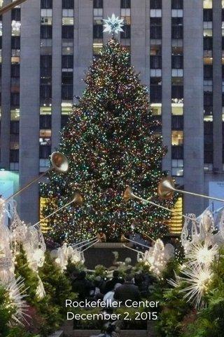 Rockefeller Center December 2, 2015