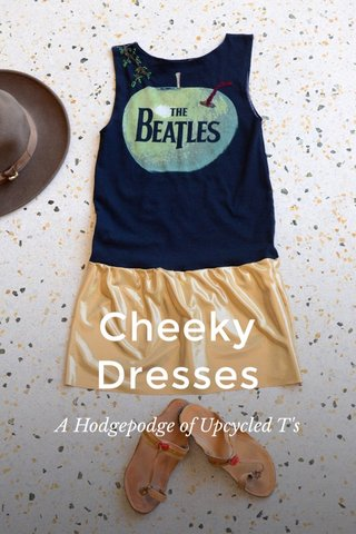 Cheeky Dresses A Hodgepodge of Upcycled T's