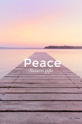 Peace Natures gifts
