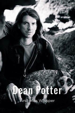 Dean Potter And Miss Whisper