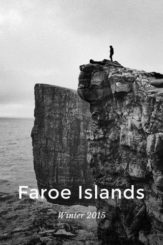 Faroe Islands Winter 2015