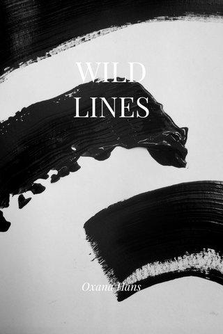 WILD LINES Oxana Hans