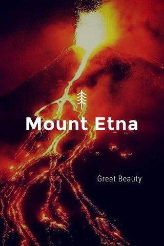 Mount Etna Great Beauty