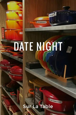 DATE NIGHT Sur La Table