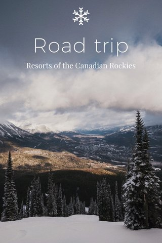 Road trip Resorts of the Canadian Rockies