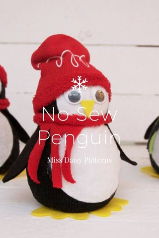 No Sew Penguin Miss Daisy Patterns