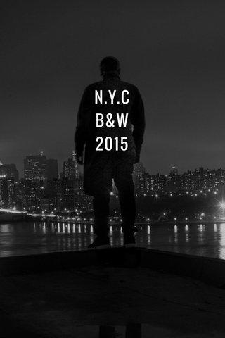 N.Y.C B&W 2015