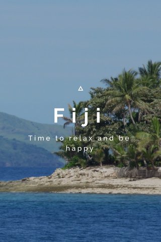 Fiji Time to relax and be happy