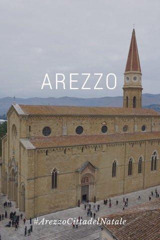 AREZZO #ArezzoCittadelNatale