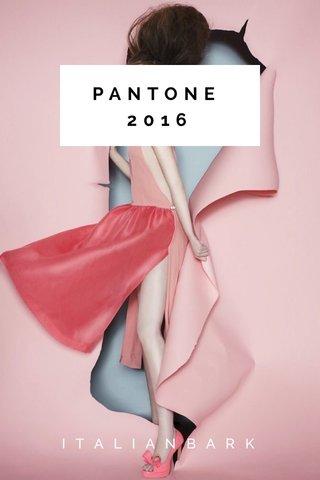 PANTONE 2016 ITALIANBARK