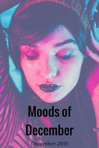 Moods of December December 2015