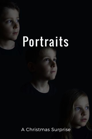 Portraits A Christmas Surprise
