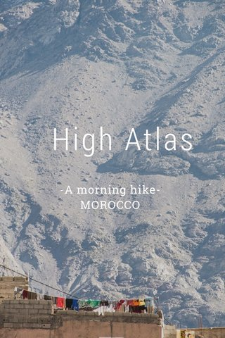 High Atlas -A morning hike- MOROCCO