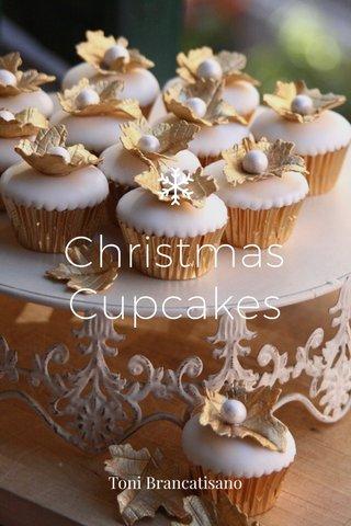 Christmas Cupcakes Toni Brancatisano