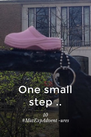 One small step .. 10 #MatExpAdvent -ures