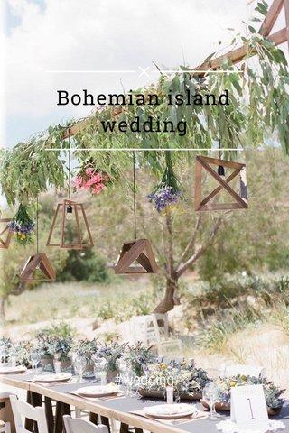 Bohemian island wedding #wedding