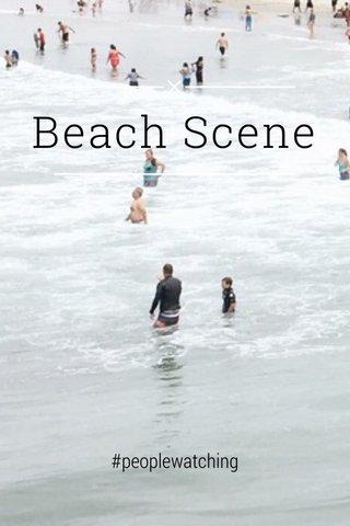 Beach Scene #peoplewatching